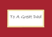 Dessie Durham Art - To A Great Dad by Dessie Durham
