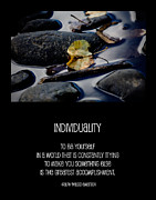 Individuality Posters - To Be Yourself Poster by Bonnie Bruno