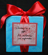 Affirmation Posters - Today is a Gift Poster by Paula Brett