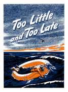 Navy Digital Art Prints - Too Little and Too Late Print by War Is Hell Store