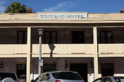 Sonoma Posters - Toscano Hotel - Downtown Sonoma California - 5D19303 Poster by Wingsdomain Art and Photography