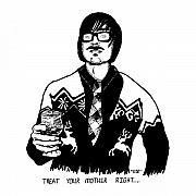 Dude Sweater Prints - Treat Your Mother Right Print by Karl Addison