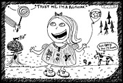 Laughzilla Drawings - Trust Me Im a Politician by Yasha Harari