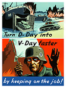D-day Framed Prints - Turn D-Day Into V-Day Faster  Framed Print by War Is Hell Store