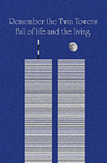 And The Life Prints - Twin Towers Remember The Lives Print by Andee Photography
