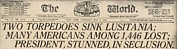 Headlines Framed Prints - Two Torpedoes Sink Lusitania Many Framed Print by Everett