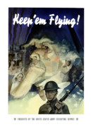 United States Government Posters - Uncle Sam Keep Em Flying  Poster by War Is Hell Store