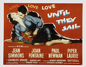 Embracing Posters - Until They Sail, Paul Newman, Jean Poster by Everett