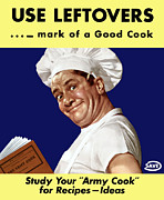 Wwii Propaganda Art - Use Leftovers... Mark Of A Good Cook by War Is Hell Store