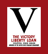 Victory Mixed Media Prints - Victory Liberty Loan Industrial Honor Emblem Print by War Is Hell Store