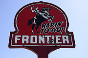 Fun Signs Posters - Vintage Sign For Rarin To Go Frontier Poster by Bob Christopher