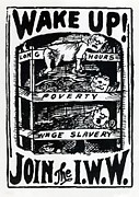 Iww Posters - Wake Up And Join The I.w.w. Recruitment Poster by Everett