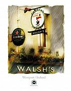 Pubs Prints - Walshs Print by Bob Salo