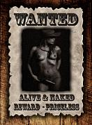 Naked Prints - Wanted  Print by David  Naman