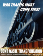 Railroad Art - War Traffic Must Come First by War Is Hell Store
