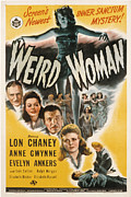 Horror Movies Posters - Weird Woman, Anne Gwynne Top, Lon Poster by Everett