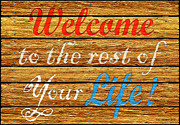 Cristopher Ernest Prints - Welcome Print by Cristophers Dream Artistry