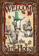 Fall Color Painting Posters - Welcome To The Nut House Poster by JQ Licensing