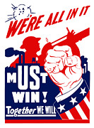 Military Production Posters - Were All In It Poster by War Is Hell Store