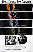 1960s Poster Art Posters - What Ever Happened To Baby Jane, Bette Poster by Everett