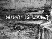 Amateur Posters - What is Love? Poster by Brett Reginald