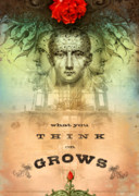 Rose Posters - What You Think on Grows Poster by Silas Toball
