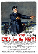 Wwi Propaganda Posters - Will You Supply Eyes For The Navy Poster by War Is Hell Store