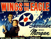 Wartime Framed Prints - Wings For The Eagle, Dennis Morgan, Ann Framed Print by Everett