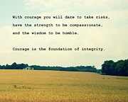 Inspirational Quotes Framed Prints - With Courage Framed Print by Marianne Beukema