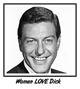 Van Dyke Posters - Woman LOVE Dick Poster by Bruce Iorio