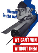 Wwii Propaganda Metal Prints - Women In The War Metal Print by War Is Hell Store