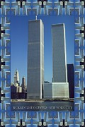 Twin Towers Trade Center Digital Art Posters - World Trade Center Variation - New York Poster by Peter Art Prints Posters Gallery