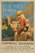 Genocides Posters - World War I Poster. Lest They Perish Poster by Everett