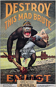 Destroy This Mad Brute Posters - World War I: Recruitment Poster by Granger