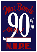 Ww2 Mixed Media Posters - World War Two War Bonds Poster by War Is Hell Store