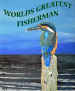 Fathers Paintings - Worlds Greatest Fisherman by Eric Kempson