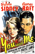 Ev-in Metal Prints - You And Me, Sylvia Sidney, George Raft Metal Print by Everett