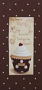 Folk Art  Paintings - You Are The Frosting On My Cupcake by Catherine Holman