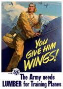 Army Air Force Framed Prints - You Give Him Wings Framed Print by War Is Hell Store
