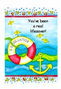 Volunteer Prints - You have been a real lifesaver Print by Karon Melillo DeVega