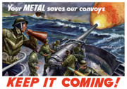 Wwii Digital Art Prints - Your Metal Saves Our Convoys Print by War Is Hell Store