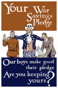 World War One Framed Prints - Your War Savings Pledge Framed Print by War Is Hell Store