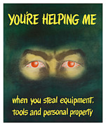 Eyes Mixed Media Posters - Youre Helping Me When You Steal Equipment Poster by War Is Hell Store