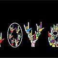 American Sign Language I Love U   by Eloise Schneider