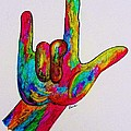 American Sign Language I Love You by Eloise Schneider