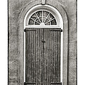 Arched Door In French Quarter In Black And White by Brenda Bryant