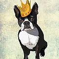 Boston Terrier With A Crown by Kelly McLaughlan