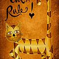 Cat's Rule Print by Brenda Bryant