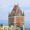 Chateau Frontenac Quebec City Canada by Edward Fielding