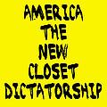 Closet Dictatorship